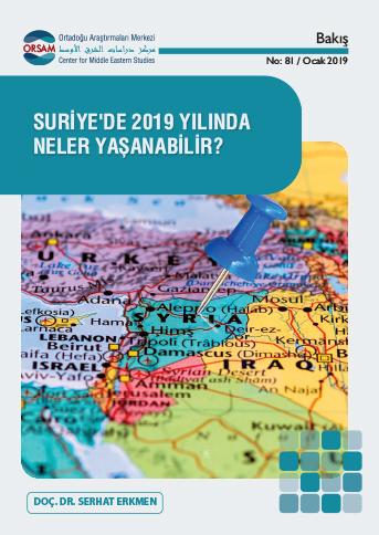 Suriye'de 2019 Yılında Neler Yaşanabilir? - Ortadoğu Araştırmaları Merkezi